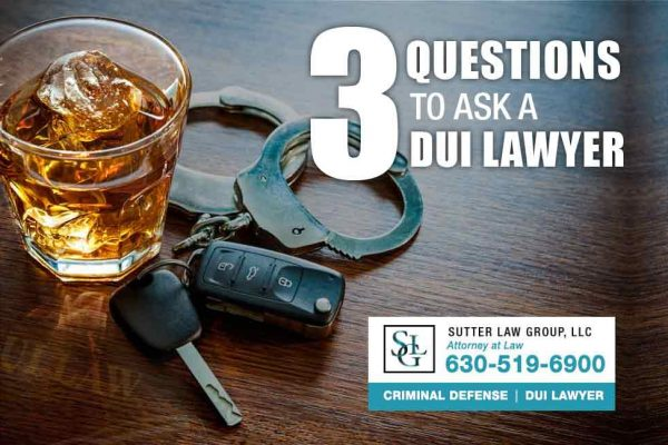 3-questions-ask-dui-lawyer-dupage-kane-cook