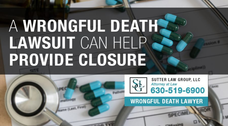 How a Wrongful Death Lawsuit Can Help Provide Closure Following Death of a Loved One